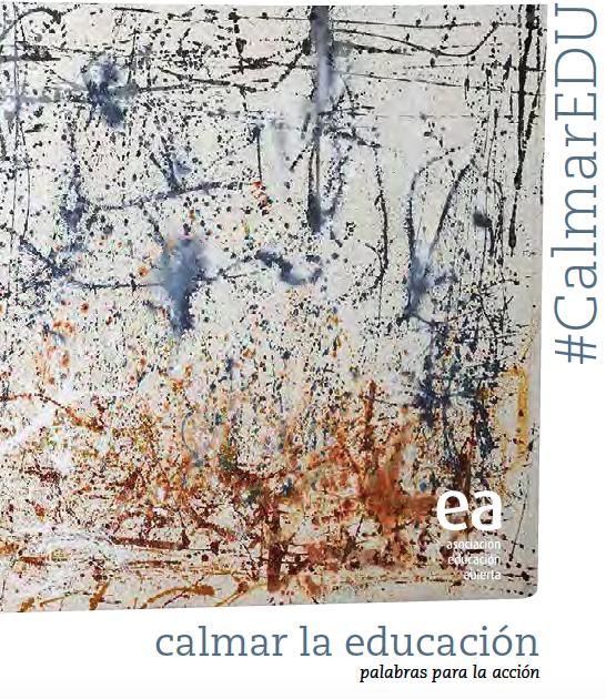 Calmar la Educación: guía para el debate educativo